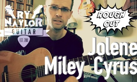 Jolene Guitar Tutorial (Miley Cyrus) Acoustic Guitar Lesson – Chords and Strumming Patterns