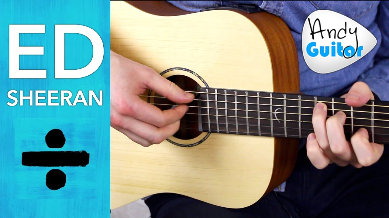 Ed Sheeran Eraser Guitar Lesson Tutorial Ed Sheeran Eraser