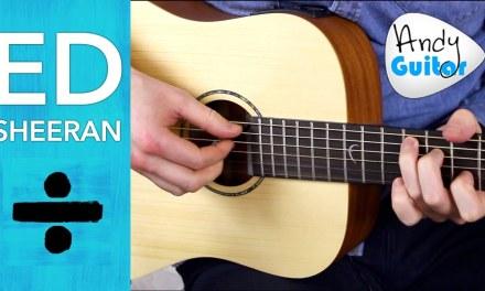 Ed Sheeran – ERASER Guitar Lesson Tutorial – Ed Sheeran Eraser Chords
