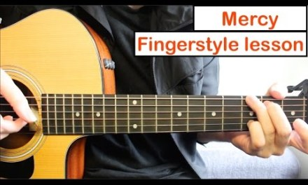 Shawn Mendes – Mercy  | Fingerstyle Guitar Lesson (Tutorial) How to play Fingerstyle Guitar