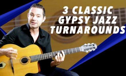 3 Classic Gypsy Jazz Turnarounds You Need To Know – Gypsy Jazz Guitar Secrets