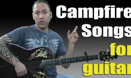 Learn to PLay Campfire Songs for Guitar (Guitar Lesson)