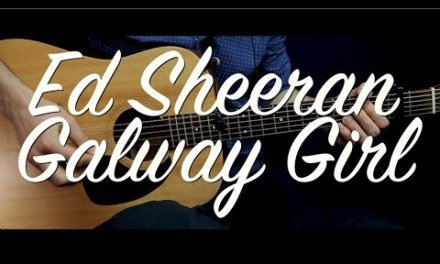 Ed Sheeran – Galway Girl guitar Lesson Tutorial /Guitar Cover & chords / How to play