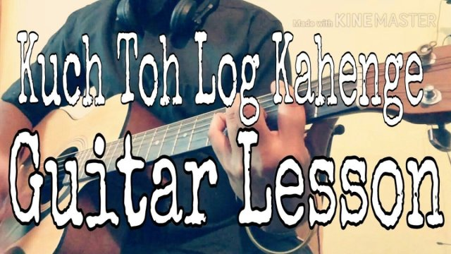 Kuch Toh Log Kahenge – Chords In Description Strumming Guitar Lesson ...