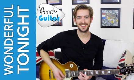 Wonderful Tonight Guitar Lesson SOLO + EASY CHORDS – Eric Clapton