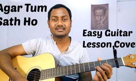Agar Tum Sath Ho   Arijit Singh   Easy Guitar Lesson   Chords   Strumming   Cover   Mayoor
