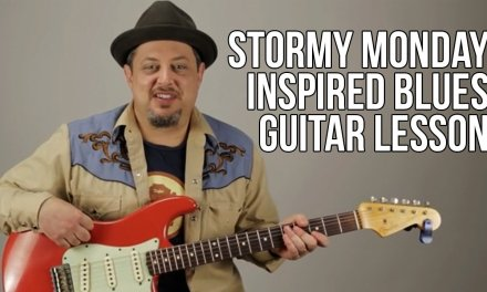 They Call It Stormy Monday Inspired Blues Guitar Lesson Chords Progression Allman Brothers
