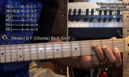 A CHANGE IS GONNA COME Guitar Lesson Prt 1 INTRO Tutorial EricBlackmonMusicHD YouTube