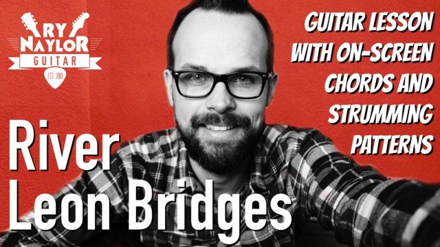 River Guitar Lesson (Leon Bridges) Acoustic Guitar Tutorial | The Glog