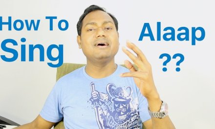 """How To Sing """"Alaap"""" """"Indian Classical Music Lessons"""" By Mayoor"""