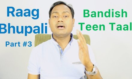 "Raag Bhupali Part #3 (Bandish) Lesson #7 ""Indian Classical Vocal Music Lessons"" By Mayoor"