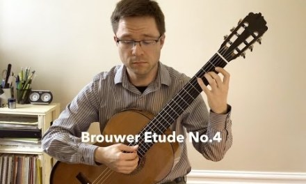 Brouwer Etude No. 4 (Estudios Sencillos) and Lesson