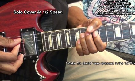 Chicago MAKE ME SMILE TERRY KATH 1/2 Speed Electric Guitar Tribute Solo Cover