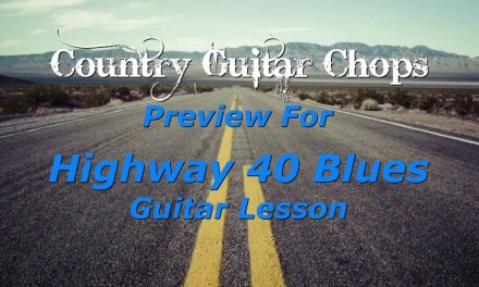 Ricky Skaggs Highway 40 Blues Guitar Lesson Preview