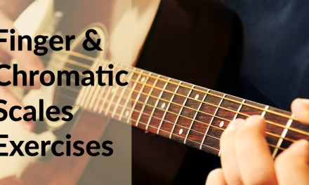 Acoustic Guitar Tutorial: Finger Exercises and Chromatic Scales – Warm Up Exercises – ChalkStreet