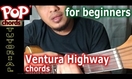 Ventura Highway easy lesson chords – acoustic guitar tutorial by Pareng Don