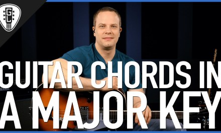 Guitar Chords In A Major Key – Guitar Lesson