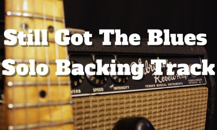 Still Got The Blues – Solo Backing Track