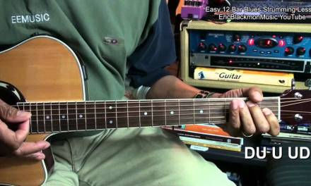 Learn EASY 12 Bar Blues Guitar Strumming Turnaround In 5 Minutes EricBlackmonMusicHD YouTube