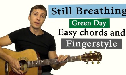How to play Still breathing – Green Day – Fingerstyle + Easy chords (GUITAR TUTORIAL LINK + COVER)