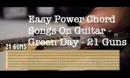 "Easy Power Chord Songs On Guitar | Green Day ""21 Guns"""