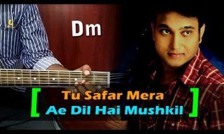 Ae Dil Hai Mushkil I Tu Safar Mera I Guitar Cover Live I Chords I Ghansham & Rajan