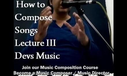 Lecture III How to Compose Bollywood Songs Piano chord Positions www.devsmusic.in Devs Music Academy