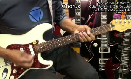 How To Play VEHICLE Ides Of March Chords & Rhythm On Guitar EricBlackmonGuitar HD