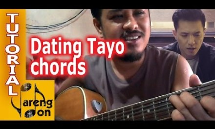 Dating Tayo – TJ Monterde – OPM Chords | Tutorial ni Pareng Don