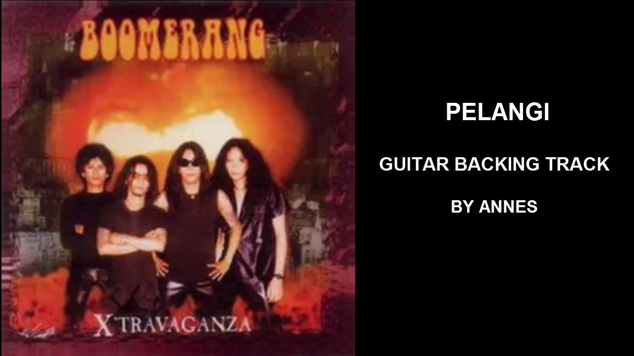 Boomerang Pelangi Guitar Backing Track The Glog