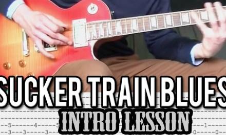 Velver Revolver – Sucker Train Blues Intro Lesson (With Tabs)