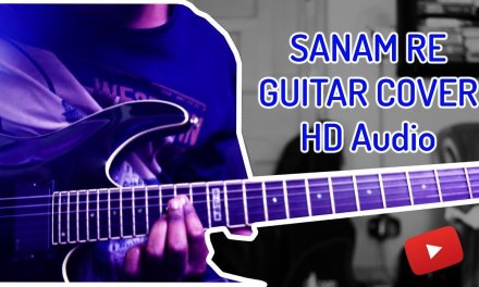 Sanam Re Title Track || Mithoon || Arijit Singh || Guitar Cover (HD Audio)