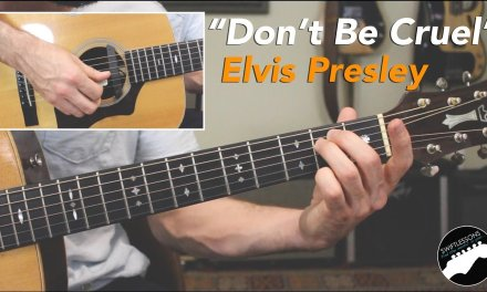 """Don't Be Cruel"" – Easy Elvis Presley Guitar Lesson"