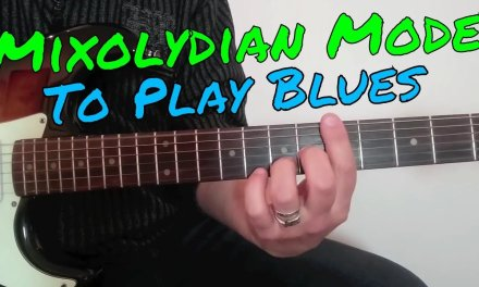 Mixolydian Mode to Play Blues