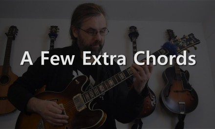 A Few Extra Chords – Jazz Guitar Solo on Stella By Starlight