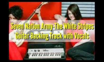 Seven Nation Army-Guitar Backing Track with Vocal-The White Stripes