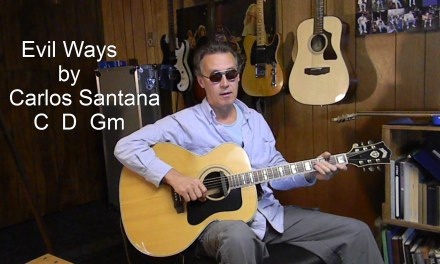 Evil Ways with lyrics/chords to Play/Sing Along – Santana Acoustic Cover – P60