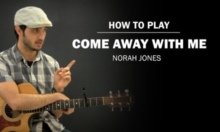Come Away With Me (Norah Jones) | How To Play | Beginner Guitar Lesson
