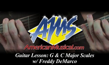 Guitar Lesson: G & C Major Scales w/ Freddy DeMarco – An AMS Guide
