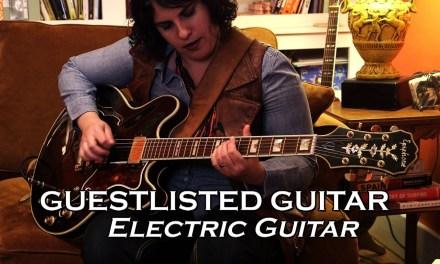Guestlisted Guitar Lesson : Jen de la Osa Riffs on Electric Guitar Basics