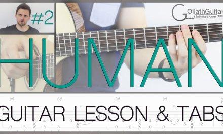 Human | Rag'n'Bone Man | Guitar Lesson & Tabs – Part 2