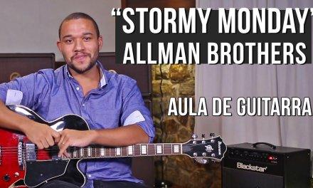 Allman Brothers – Stormy Monday (como tocar – aula de guitarra)