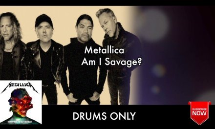 """Metallica """"Am I Savage"""" Drums Only """"Backing Track"""""""