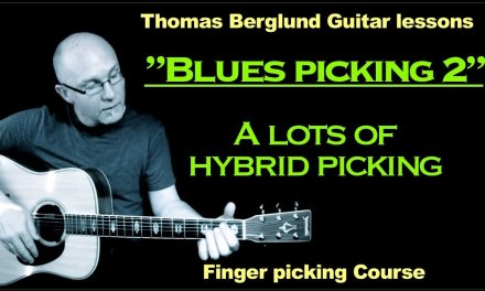 """Blues picking Guitar lesson  """"part 2"""" (comping with hybrid picking) – Finger picking (course)"""
