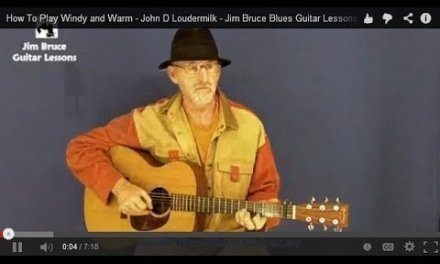 How To Play Windy and Warm – John D Loudermilk – Jim Bruce Blues Guitar Lessons