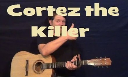 Cortez the Killer (Neil Young) Guitar Lesson Easy Strum How to Play Chords Tutorial