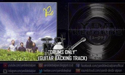 "YDA – Begitu Indah (Drums Only – Guitar Backing Track) ""Padi Cover"""