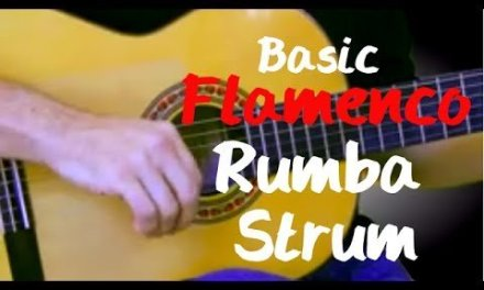 Guitar Lessons – Basic Gypsy Flamenco Rumba Spanish Guitar  Strum – pt. 1