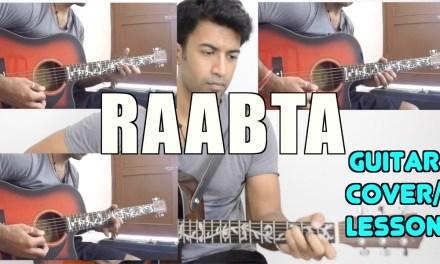 Raabta (Title Song) | Raabta | Arijit Singh & Nikita Gandhi | Pritam | Guitar Cover + Lesson