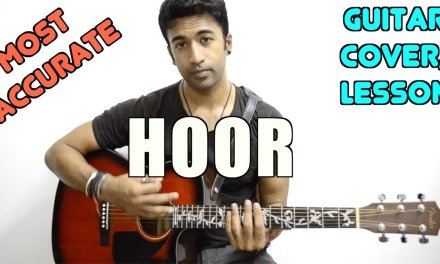 Hoor | Hindi Medium | Atif Aslam | Guitar Cover + Lesson